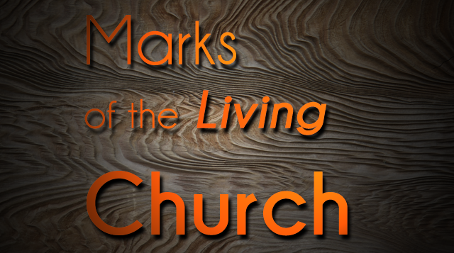 Marks of the Living Church