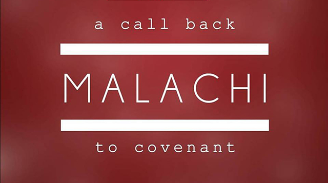 Malachi: A Call Back to Covenant